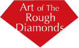 Art of The Rough Diamonds